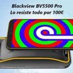 Blackview BV5500 Pro, un verdadero móvil barato, resistente y todoterreno