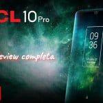 TCL 10 Pro - El móvil que te sorprenderá con sus detalles