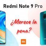 Xiaomi Redmi Note 9 Pro - El más completo de la familia