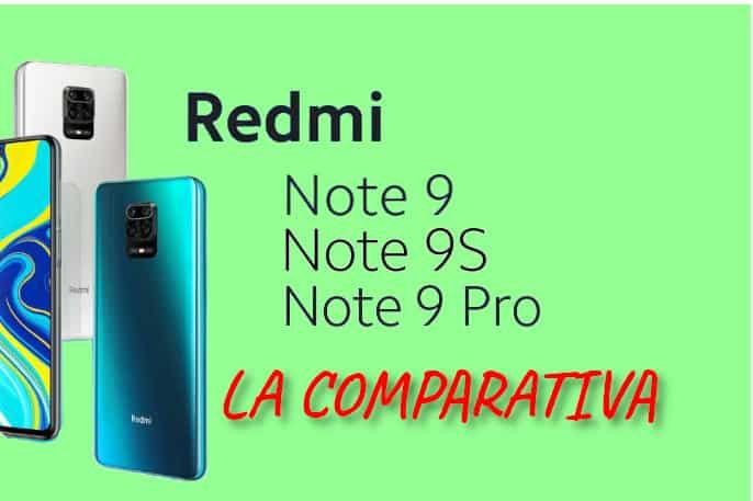 Redmi Note 9, 9s, 9 Pro diferencias
