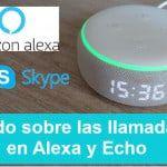 Todas las opciones para hacer llamadas con Alexa