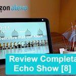 Echo Show [8] Todo lo que puede y no puede hacer este asistente de Amazon