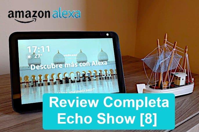 echo show 8 opiniones