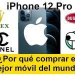 Puede que el iPhone 12 Pro sea el mejor móvil de mundo...