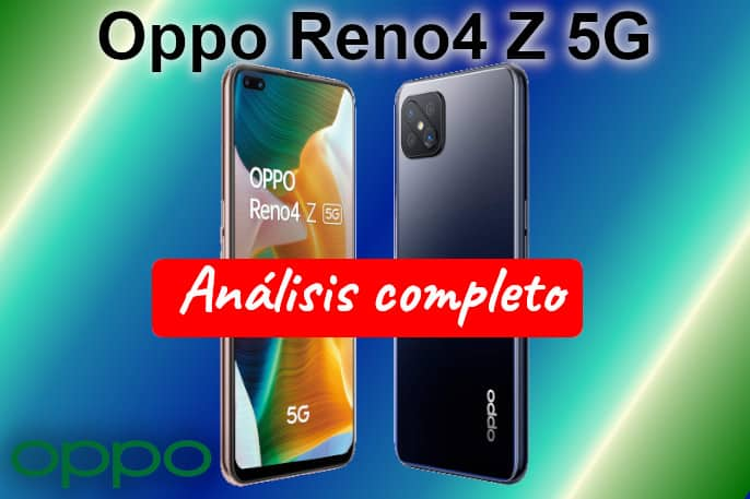 Oppo Reno4 Z 5G opinión