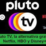 Llegan a España las series y películas gratis con Pluto TV